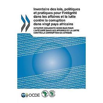 Inventaire Des Lois - Politiques Et Pratiques Pour L'Integrite Dans L