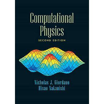 Computational Physics by Nicholas J Giordano & Hisao Nakanishi