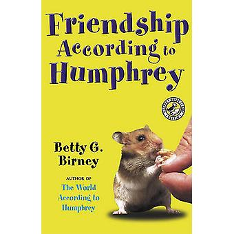 Friendship According to Humphrey by Betty G Birney - 9781417769599 Bo