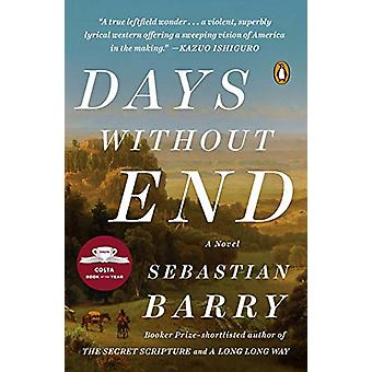 Days Without End by Sebastian Barry - 9780143111405 Book