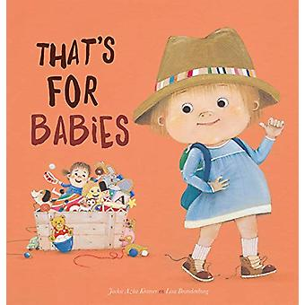 That's for Babies by Jackie Azua Kramer - 9781605374550 Book