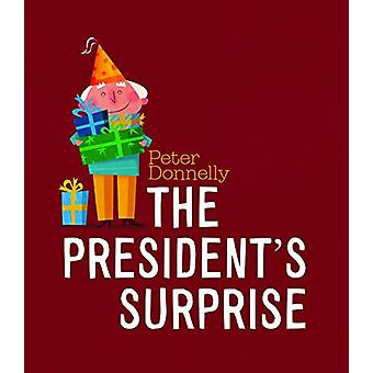 The President's Surprise by Peter Donnelly - 9780717184811 Book