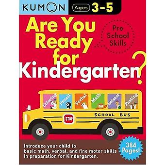 Are You Ready for Kindergarten Bind Up by Publishing Kumon - 97809989