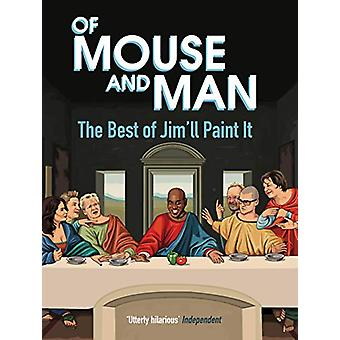 Of Mouse and Man - The Best of Jim'll Paint It by Jim'll Paint It - 97