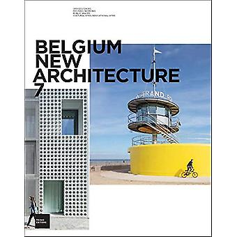 Belgium New Architecture 7 by Ouvrage collectif architectures - 97829