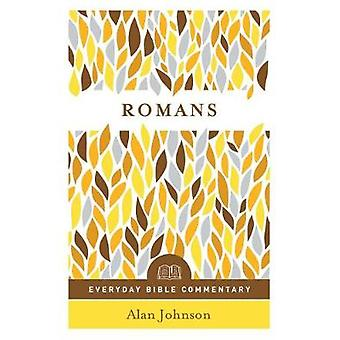 Romans (Everyday Bible Commentary Series) by Alan Johnson - 978080241