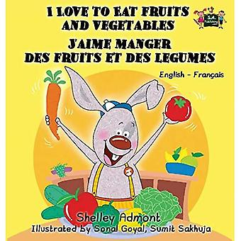 I Love to Eat Fruits and�Vegetables J'Aime Manger Des�Fruits Et Des Legumes: English�French Bilingual Edition�(English French Bilingual�Collection)