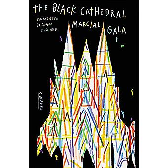 The Black Cathedral - A Novel by Marcial Gala - 9780374118013 Boek