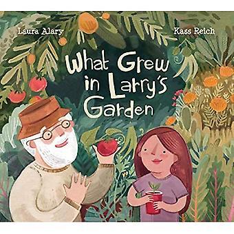 Qu'est-ce qui a grandi dans le jardin de Larry-apos;s