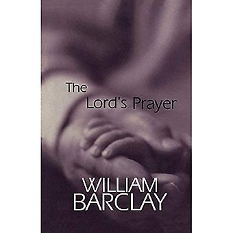 The Lords Prayer (William Barclay Library)