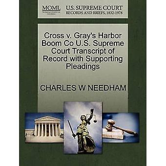 Cross V. Gray's Harbor Boom Co U.S. Supreme Court Transcript of Recor