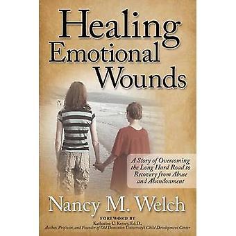 Helande känslomässiga sår - En berättelse om att övervinna den långa hårda vägen till