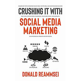 Crushing It with Social Media Marketing - Discover Top Entrepreneur Vi