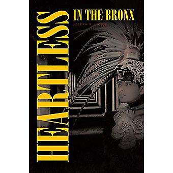 Heartless in the Bronx by Joseph R Lange - 9781646705375 Book