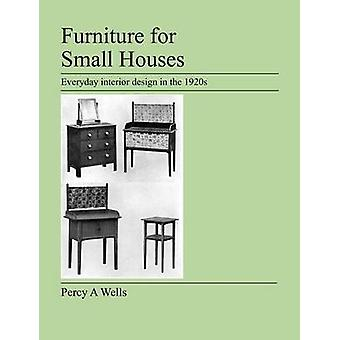 Furniture For Small Houses - Everyday Interior Design in the 1920s by