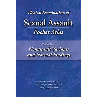 Physical Examinations of Sexual Assault Pocket Atlas - Volume 2 - Nona
