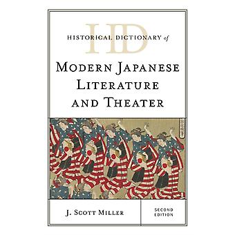 Historical Dictionary of Modern Japanese Literature and Theater by J Scott Miller