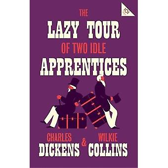 The Lazy Tour of Two Idle Apprentices