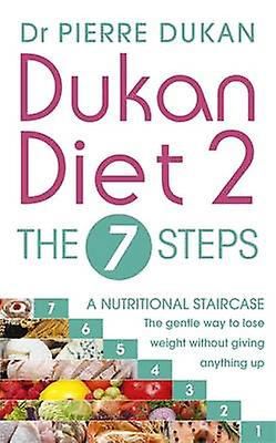 Dukan Diet 2 the 7 Steps by Dr Pierre Dukan