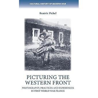 Imaginando as práticas e experiências da Frente Ocidental na Primeira Guerra Mundial França História Cultural da Guerra Moderna