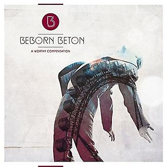 Beborn Beton - A Worthy Compensation [CD] USA import
