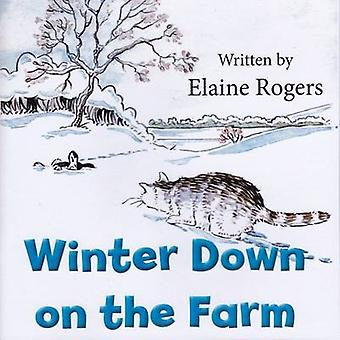 Winter Down on the Farm by Elaine Rogers - 9780722346419 Book