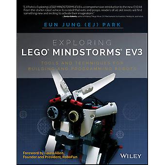 Exploring Lego Mindstorms EV3 - Tools and Techniques for Building and