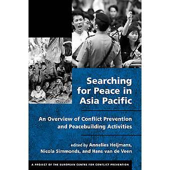 La recherche pour la paix en Asie-Pacifique - une vue d'ensemble du conflit Preventi