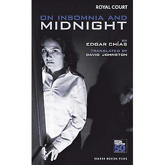 På søvnløshed og midnat af Edgar Chias - D. Johnston - 9781840026962