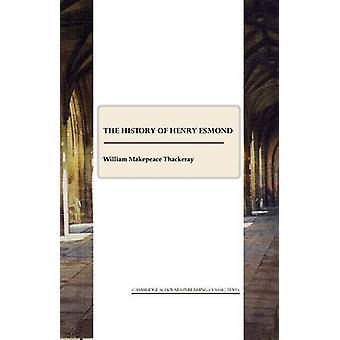 De geschiedenis van Henry Esmond (1e Unabridged) door William Makepeace Tha