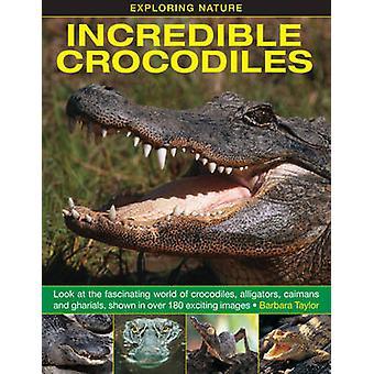 Tutkia luonnon - uskomaton Crocodiles - tarkastella kiehtova Worl