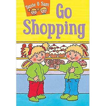 Susie and Sam Go Shopping by Judy Hamilton - 9781910680506 Book
