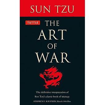Art of War - den endelige fortolkning af Sun Tzus klassiske Bo