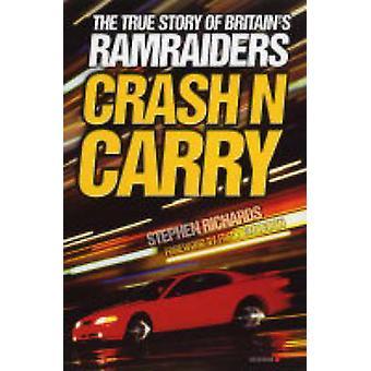 Crash N bära av Stephen Richards - 9781844541065 bok