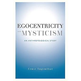 Egoizmu i mistycyzm - badania antropologiczne, przez Ernst Tugend