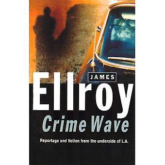 Welle von Verbrechen