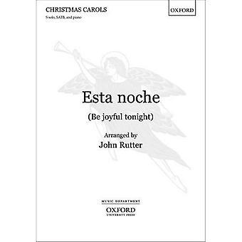 ESTA noche (være glad i kveld): vokal score