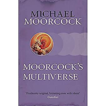 Moorcock de Multiverse