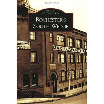 Rochester's South Wedge, New York (Images of America Series)