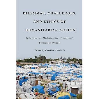 Dilemmi, sfide e l'etica dell'azione umanitaria