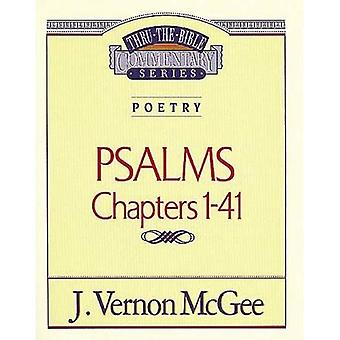Psalms I (Thru the Bible Commentary)