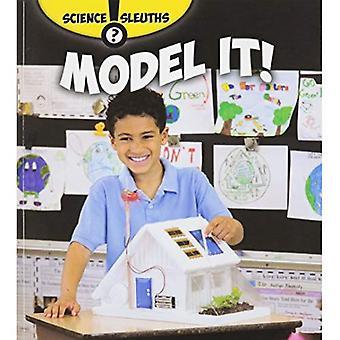 Modell It! (vetenskap Sleuths)