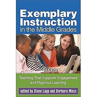 Exemplarisk undervisning i mellersta betygen: undervisning som stöder engagemang och rigorösa lärande