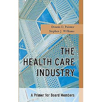 Die Health Care Industrie: Eine Zündkapsel für Vorstandsmitglieder