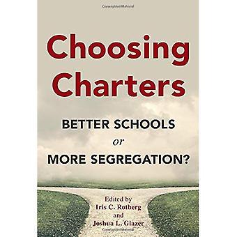 Choix de chartes: Améliorer les écoles ou la ségrégation plus?