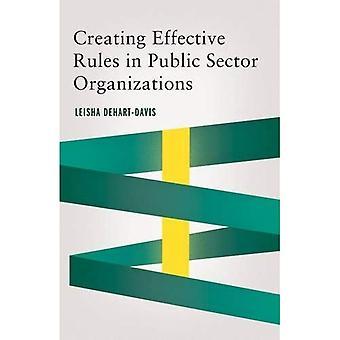 Creación de normas eficaces en organizaciones del Sector público (serie de gestión pública y cambio)