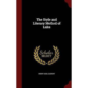 Le Style et la méthode littéraire de Luke par Cadbury & Henry Joel