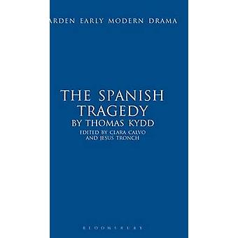 The Spanish Tragedy by Kyd & Thomas