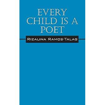 Every Child Is A Poet by Ramos Talag & Rizalina