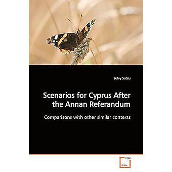 Szenarien für Zypern nach Annan Referandum durch Sutcu & Sulay